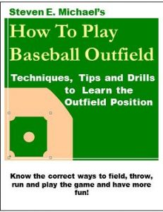How to Play Baseball Outfield